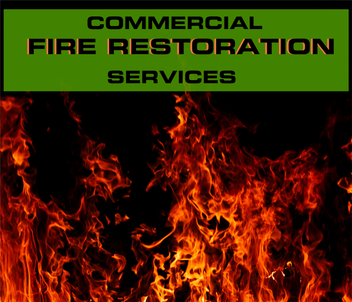 "fire with text ""commercial fire restoration service"""
